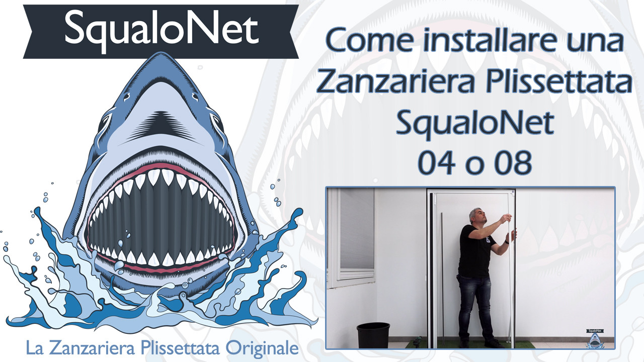 Come installare una Zanzariera Plissettata SharkNet?